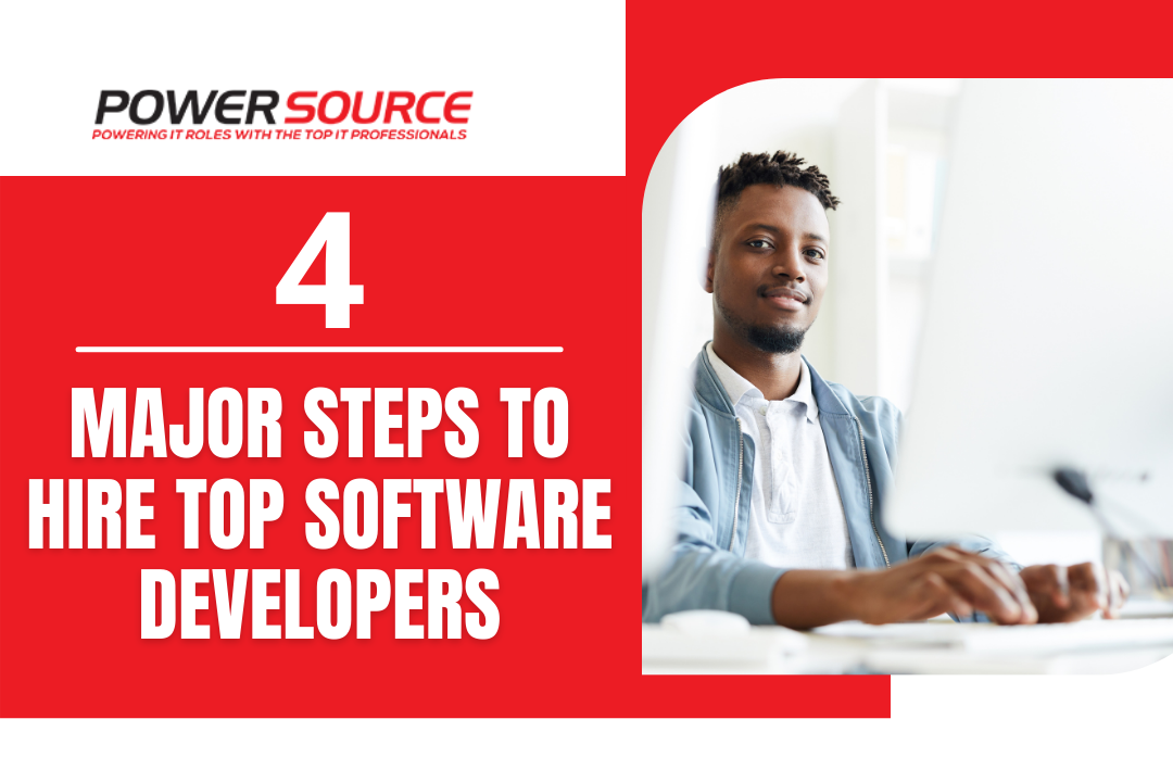 4 Major Steps to Hire Top Software Developers