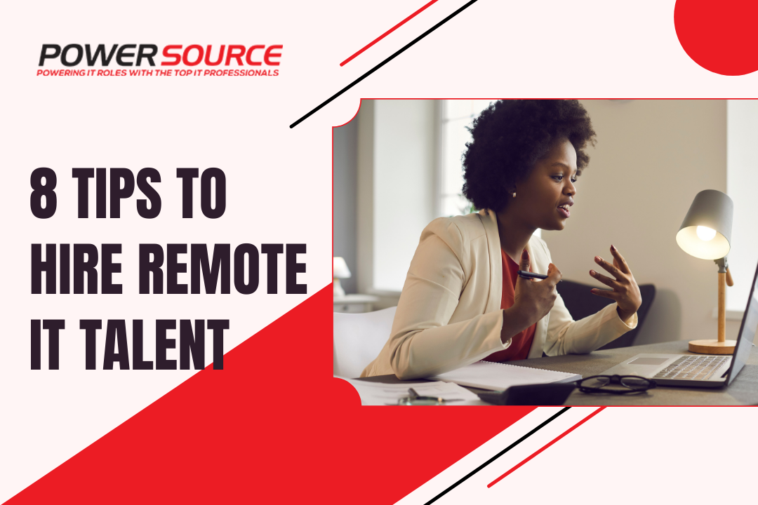 8 Tips to Hire Remote IT Talent